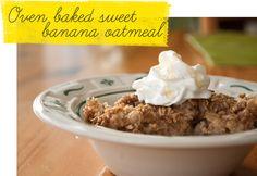 Oven Baked Sweet Banana Oatmeal Recipe!  #oatmeal #recipes