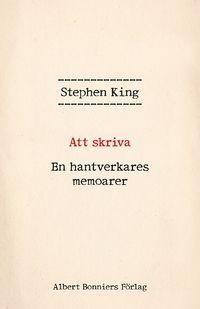Att skriva : en hantverkares memoarer (inbunden)