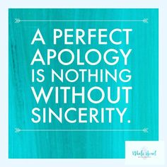 You can use all the tools and techniques but unless you're sincere, an apology doesn't sit well with the other person. Find time to make amends and improve the little ruptures in your relationship. Successful Relationships, Healthy Relationships, Family Therapy, Whole Heart, Feeling Overwhelmed, Great Quotes, Counseling, How Are You Feeling, Tools
