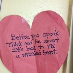 I do the wrinkled heart lesson every year with my students but haven't seen this poem. I am definitely going to add this to my 'wrinkled heart' this year! Beginning Of The School Year, First Day Of School, School Days, Sunday School, Middle School, School Stuff, High School, Classroom Behavior, Personal Development