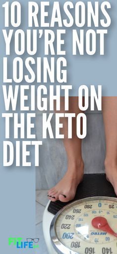 If you're new to the keto diet and are frustrated that you are not losing weight and burning fat, here are 10 reasons why the ketogenic diet might not be working for you. #keto #ketodiet #dieting