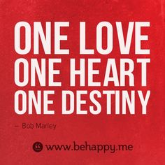 one love one heart #behappy