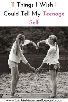 11 Things I Wish I Could Tell My Teenage Self, If you could give some advice to your teenage self, what would you say? #parenting #teengirls #teenagers