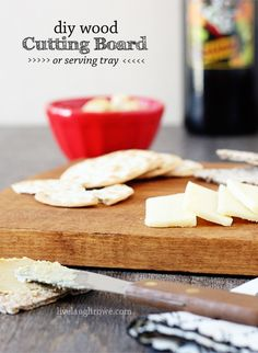 DIY Wood Cutting Board or Serving Tray.  Tutorial at livelaughrowe.com