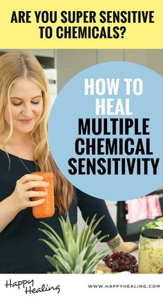 HOW TO HEAL MULTIPLE CHEMICAL SENSITIVITY #toxins #detox #detoxification #autoimmune