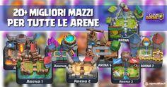 Clash Royale Deck: 20 migliori mazzi per tutte le arene  Supercell  http://ift.tt/1STR6PC