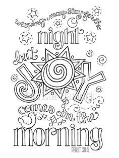 Joy Comes In The Morning Coloring Page Two Sizes Included 85X11 6X8