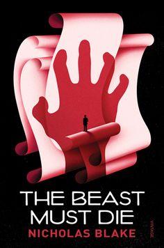 The Beast Must Die by Nicholas Blake, cover by La Boca Design Studio, London