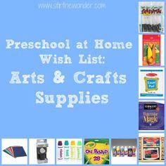 Preschool at Home Wish List: Arts & Crafts Supplies - Stir the Wonder