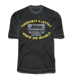 Jeep Toughest 4 Letter Word on Wheels Tee