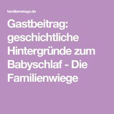 Gastbeitrag: geschichtliche Hintergründe zum Babyschlaf - Die Familienwiege