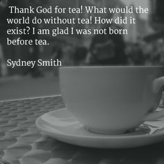 Our 16 favorite tea Quotes You can never get a cup of tea large enough or a book long enough to suit me. Lewis I say let the world go to hell, but I s Tea Time Quotes, Tea Lover Quotes, Tea Quotes, Life Quotes, Time Sayings, How To Make Tea, Food To Make, Tea And Books, Tea Service