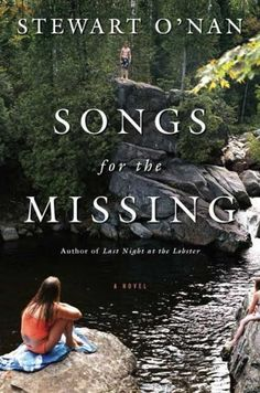 Stewart O'Nan - 'Songs For The Missing' (2008)