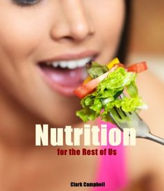 http://theworldepost.com/pinnable-post/nutrition-for-the-rest-of-us-but-not-for-dummies-nutrition-food-health-and-diet-help/ If you're looking to firm up, lose fat, improve your health, or simply build the best body you possibly can, then one thing that you absolutely must be doing, without fail, is looking at your nutrition. Whether you want to admit or not, nutrition is going to play a big role in the success you see. In this book...