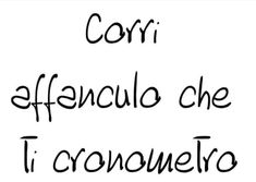 Corri.... Boys Are Stupid, Italian Quotes, Mood Pics, Wtf Funny, Sentences, Decir No, Funny Quotes, Wisdom, Lettering