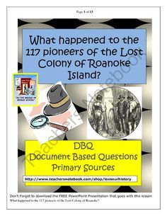 Try to Solve the Mystery of the Lost Colony of Roanoke from Love Our History on TeachersNotebook.com (13 pages)