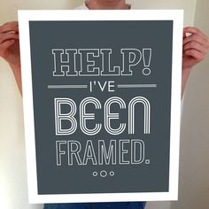 Help! I've Been Framed, Typography, Typography Poster, Typography Print, Typography Art, typographic print, Large Wall Art, Home Decor by BentonParkPrints on Etsy