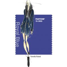 PANTONE Fashion Color Report Fall 2014 –Royal Blue – Pamella Roland