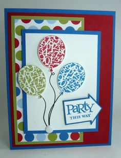 birthday card ... balloons with numbers ... perfect image for a birthday card ... Stampin' Up!