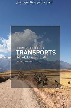 Comprendre comment se d�placer au P�rou et en Bolivie peut �tre un peu compliqu�, voici quelques cl�s pour pr�parer votre voyage.