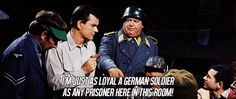 Hogan's Heroes...OMG Shultz...think about that for a second here......ah there you go...