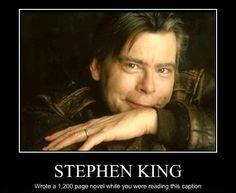 Demotivational Stephen King #stephen #king stephen-king-books