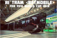 R1 Tram Batmobile #Fifa2018