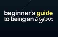 Beginner's Guide to being a real estate agent