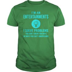 Entertainments I Solve Problem Job Title Shirts #gift #ideas #Popular #Everything #Videos #Shop #Animals #pets #Architecture #Art #Cars #motorcycles #Celebrities #DIY #crafts #Design #Education #Entertainment #Food #drink #Gardening #Geek #Hair #beauty #Health #fitness #History #Holidays #events #Home decor #Humor #Illustrations #posters #Kids #parenting #Men #Outdoors #Photography #Products #Quotes #Science #nature #Sports #Tattoos #Technology #Travel #Weddings #Women