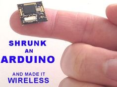 RFduino: A finger-tip sized, Arduino compatible, wireless enabled microcontroller, low cost enough to leave in all of your projects!