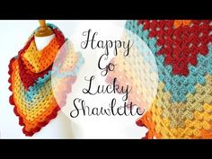How To Crochet the Happy Go Lucky Shawlette, Episode 336 - YouTube - I love how this self striping yarn works up! Caron Cakes!