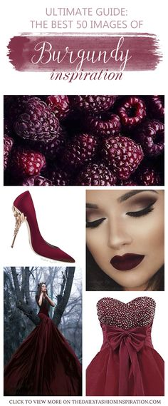 Burgundy color lookbook inspiration with enchanting fashion styles: burgundy dresses, burgundy shoes and much more.