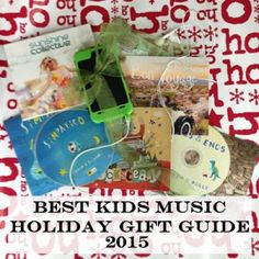 2015 Holiday Gift Guide - Best Kids Music of the Year by age!