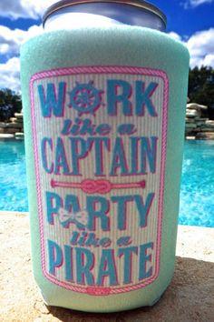 Koozie - Work Like a Captain, Party Like a Pirate Jadelynn Brooke Preppy T-shirt T-shirts Long Sleeve Tank Top #preppy Preppy Girl T-shirts Nautical t-shirts comfort colors koozie, jadelynn brooke, jadelynn brooke koozie, captain koozie, work like a captain koozie, party koozie, party, party like a pirate koozie, pirate koozie , mint , mint koozie
