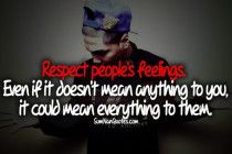 Respect people's feelings. Nan Quotes, Tupac Quotes, Trust Quotes, Wise Quotes, Words Quotes, Sayings, Phony People, Unconditional Love Quotes, Respect People