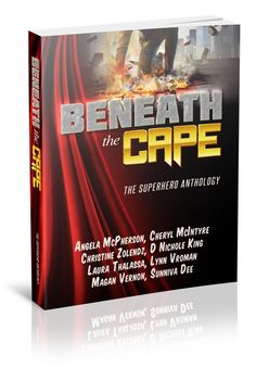 Renee Entress's Blog: [Release Blitz] Beneath the Cape: The Superhero An...