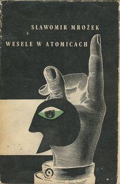 """Sławomir Mrożek """"Wesele w Atomicach"""", Kraków 1959, Wydawnictwo Literackie."""