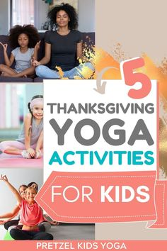 This Thanksgiving, keep kids active and entertained with these five fun yoga poses and activities. Mindfulness For Kids, Mindfulness Activities, Yoga For Kids, Exercise For Kids, Fitness Activities, Activities For Kids, Money And Happiness, Childrens Yoga, Fitness Facts