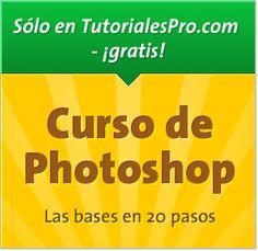 Curso de Photoshop - De principiante a profesional en 20 pasos sencillos.