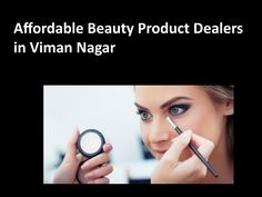 Affordable beauty product dealers in viman nagar Party Makeup, Bridal Makeup, Top Hair Salon, Beauty Spa, Spa Treatments, Yearning, Gorgeous Makeup, Professional Makeup, Glowing Skin
