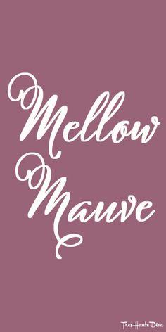 #Pantone Mellow #Mauve ♔ Très Haute Diva
