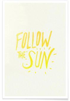 Follow The Sun als Premium poster door Leah Flores | JUNIQE