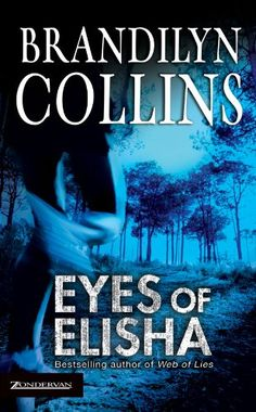 Eyes of Elisha - Kindle edition by Brandilyn Collins. Religion & Spirituality Kindle eBooks @ Amazon.com.
