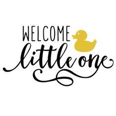 Silhouette Design Store - View Design welcome little one phrase Silhouette Sign, Silhouette Cameo Projects, Daddys Little Princess, Baby Svg, Scrapbook Titles, Quilt Labels, Vinyl Projects, Vinyl Designs, Cricut Design