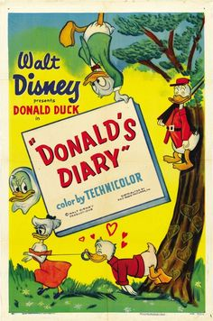 One-sheet for Walt Disney's Donald's Diary, Vintage Disney Posters, Disney Movie Posters, Classic Movie Posters, Classic Cartoons, Disney Cartoons, Cartoon Posters, Retro Posters, Vintage Cartoon, Walt Disney