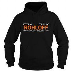 Nice It's an ROHLOFF thing, Custom ROHLOFF T-Shirts