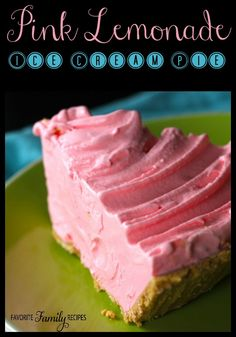 Only 3 ingredients for this Pink Lemonade Ice Cream Pie! It is an easy dessert you will love!   Find all our yummy pins at https://www.pinterest.com/favfamilyrecipz/