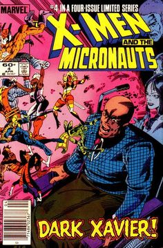 The X-Men and The Micronauts Vol.1 #4