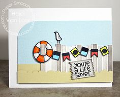 You're a Life Saver card by Heidi Van Laar for Paper Smooches - Wicked Nauticool, Borders 1 die