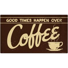 Good Times Over Coffee Vintage Metal Cafe Sign 14 x 8 Coffee Tin, Coffee And Books, Coffee Love, Coffee Break, Morning Coffee, Coffee Barista, Coffee Scrub, Coffee Creamer, Espresso Coffee